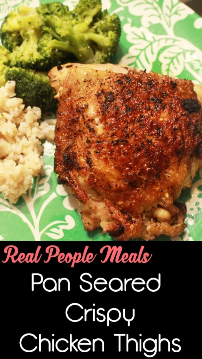 Real People Meals, Pan Seared Chicken Thighs | Naturally Stellar