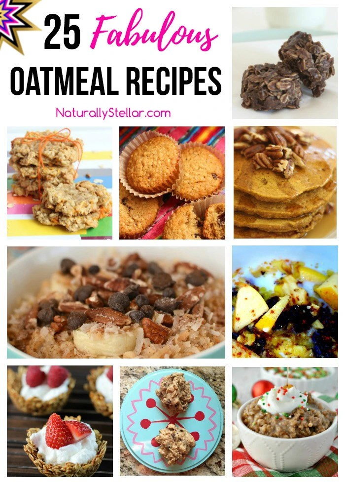 25 Deliciously Fabulous Oatmeal Recipes | Naturally Stellar