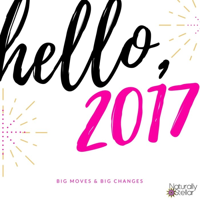 Big Moves and Big Changes | Naturally Stellar
