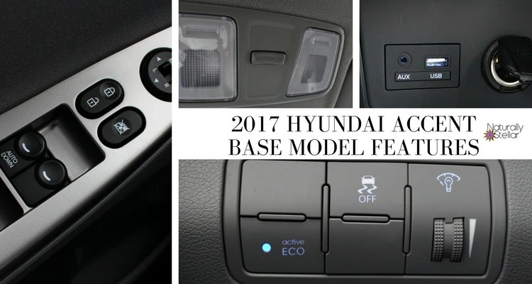 Auto Review: 2017 Hyundai Accent | Naturally Stellar
