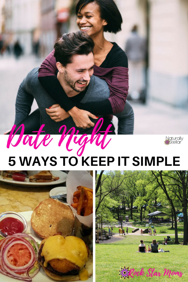 5 Ways To Keep Date Night Simple | Naturally Stellar