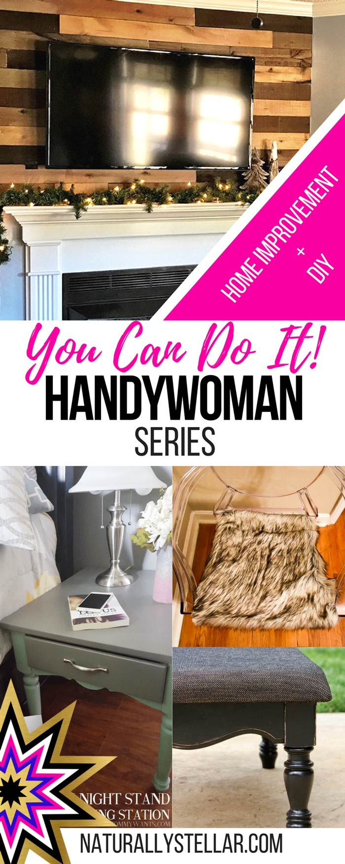 You Can Do It Handywoman Series | Naturally Stellar