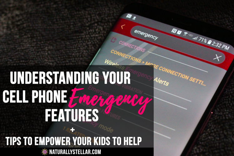 Understanding The Emergency Features of Your Phone | Naturally Stellar