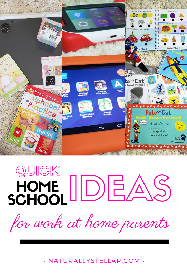 Quick Home School Ideas For Busy Work At Home Parents | Naturally Stellar