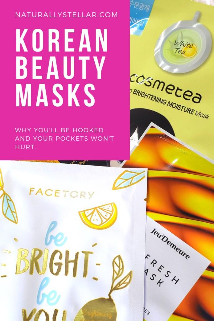 Korean Beauty Masks Why I'm Hooked | Naturally Stellar