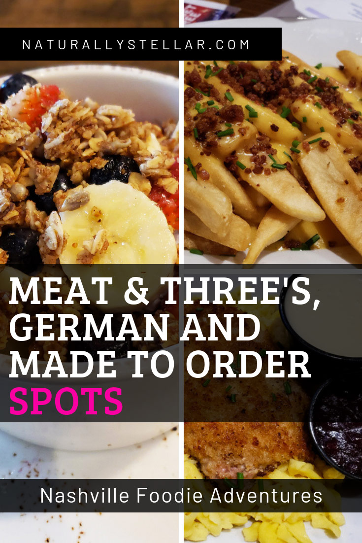 Nashville Foodie Adventures - Meat and Threes, German and Made To Order Spots | Naturally Stellar