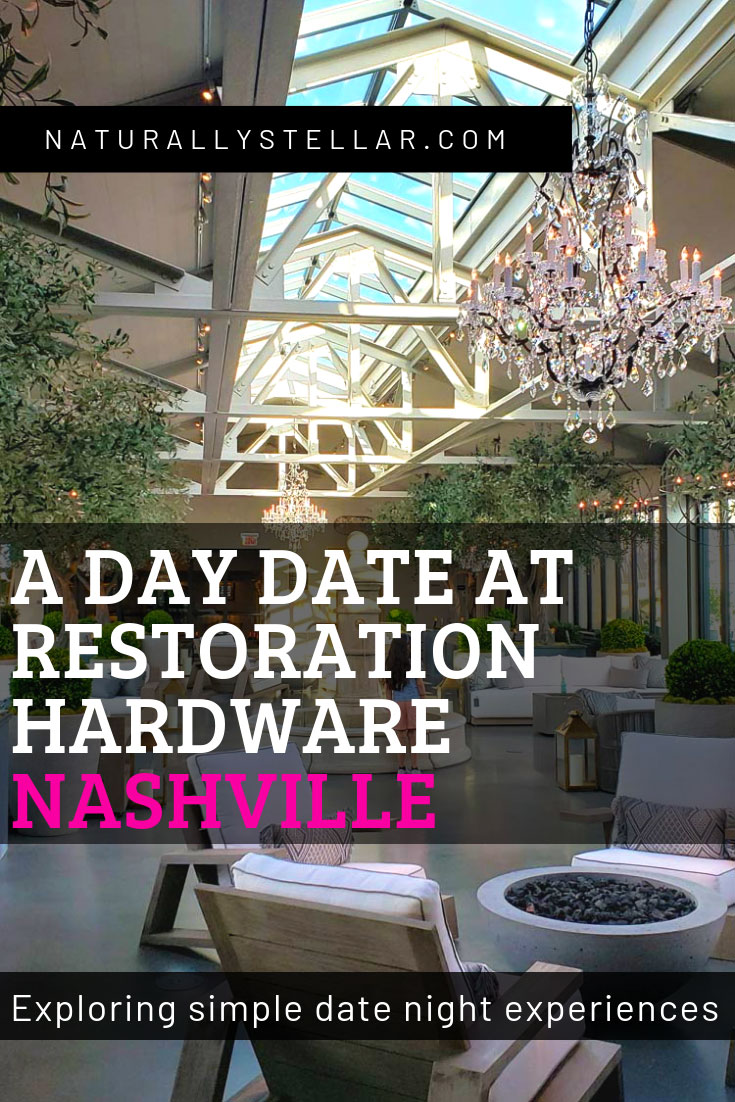 Date Night at Restoration Hardware | Naturally Stellar
