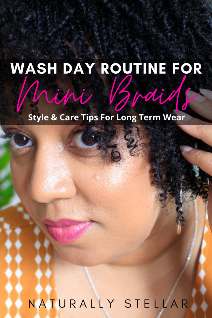 Mini Braids Wash Day Routine | Naturally Stellar