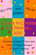 CRAFTS in CHELSEA Fall Festival 2013 (Saturday, Oct. 5th, 10am-4pm)