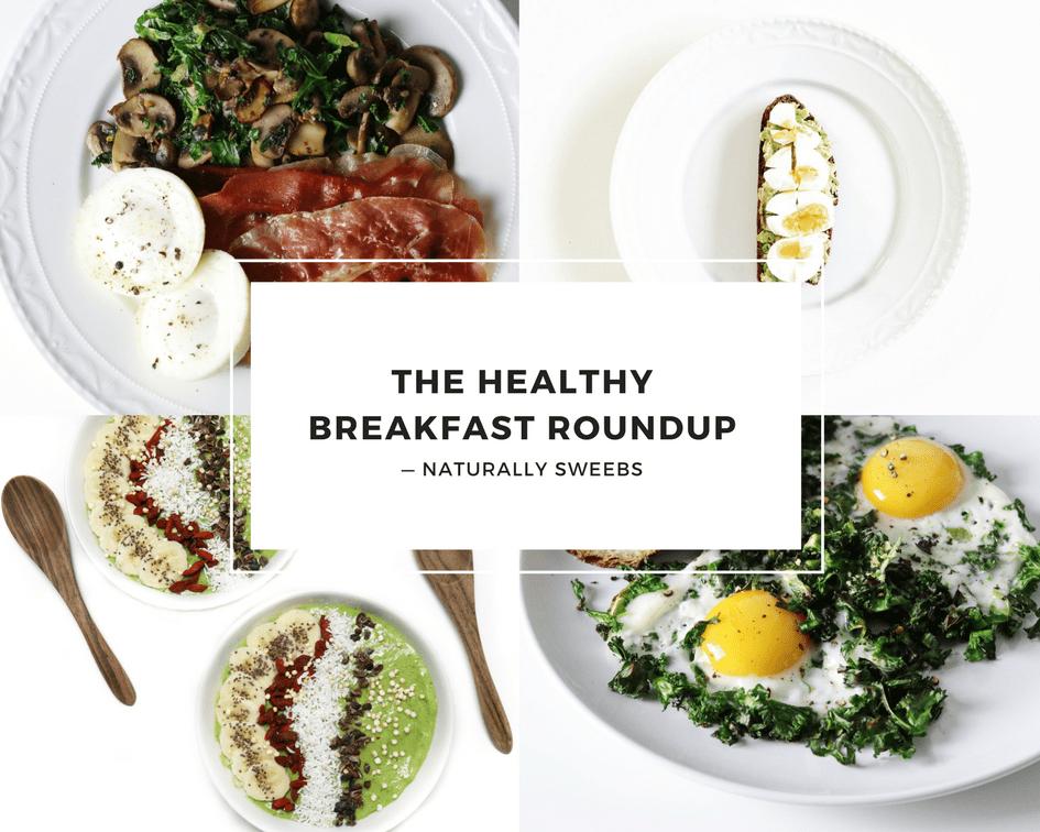 The Healthy Breakfast Roundup