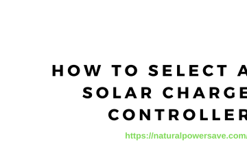 How to Select a Solar Charge Controller