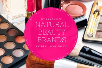 My Favourite Natural Beauty Products