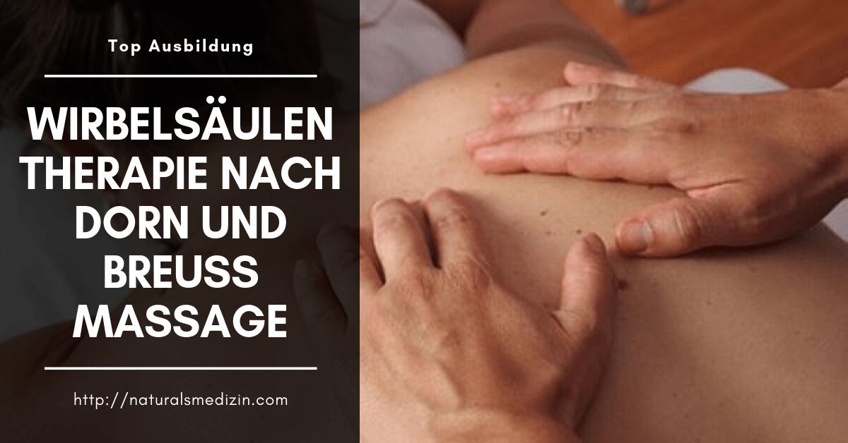 Wirbelsäulentherapie nach Dorn und Breuss Massage