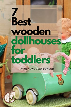 7 Best wooden dollhouses for toddlers