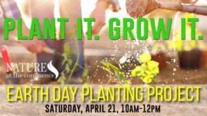 Earth Day Community Planting Project : Plant it. Grow it! @ Nature At The Confluence Campus