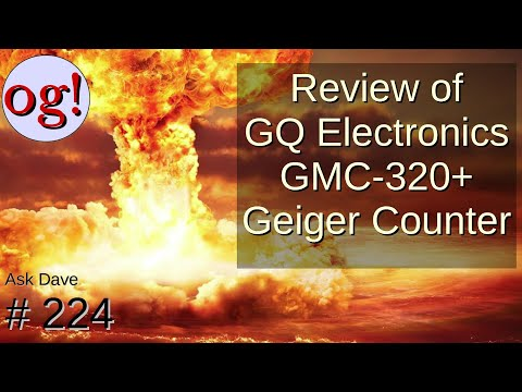 Review of GQ Electronics GMC-320+ Geiger Counter (#224)