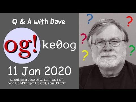 11 Jan 2020 Live Stream, answering your questions about ham radio
