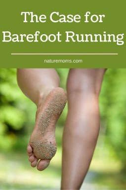 The Case for Barefoot Running