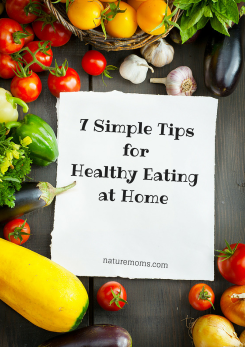 7 Simple Tips for HealthyEating at Home