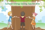 Summer Energy Saving Tips for Kids