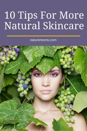 10 Tips For More Natural Skincare