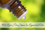 45+ Every Day Uses for Essential Oils