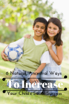 6 Natural, Ancestral Ways To Increase Your Child's Social Success