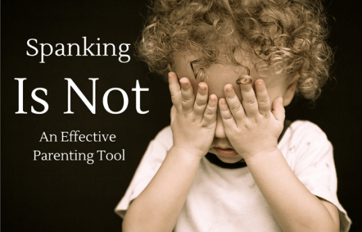 Spanking Is NOT an Effective Parenting Tool - Nature Moms Spanking ...
