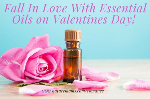 Fall In Love With Essential Oils on Valentines Day
