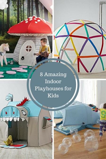 8 Amazing Indoor Playhouses for Kids