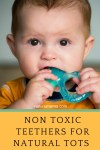 Non Toxic Teethers For Natural Tots
