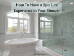 How To Have a Spa Like Experience in Your Shower