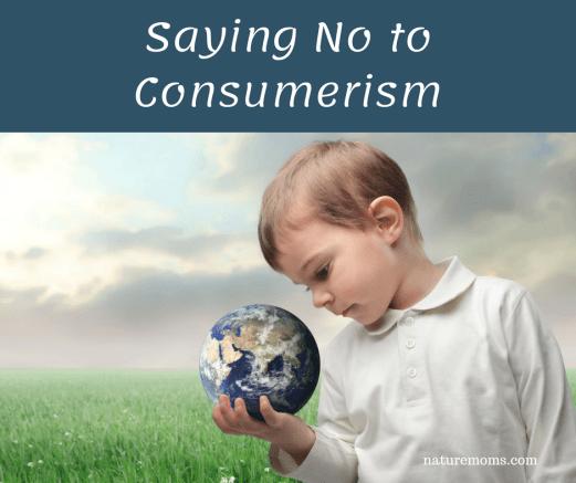 Saying No to Consumerism