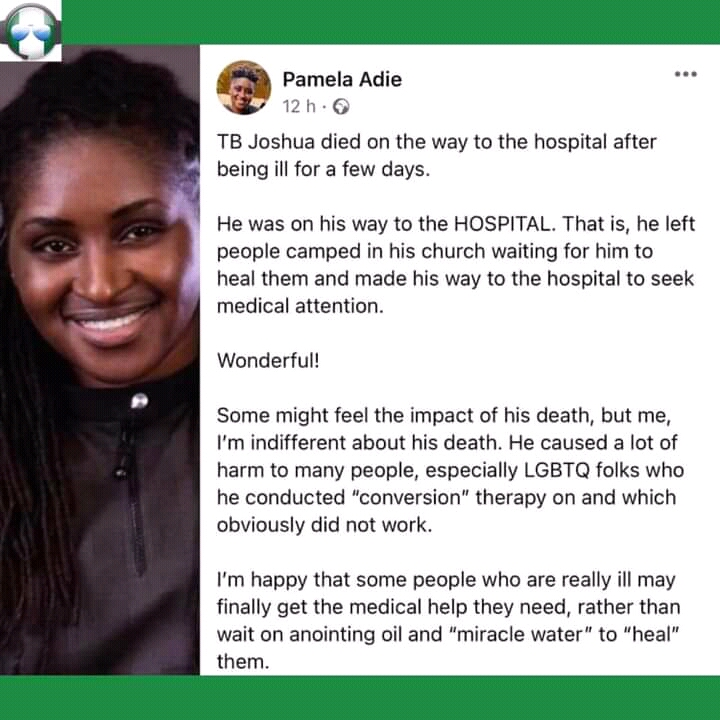 Why some people aren't sad about the death of TB Joshua especially the Lesbian Gay Bisexual Transgender Questioning  (LGBTQ) community — LGBTQ activist Pamela Adie