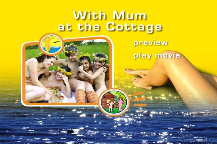 Video of family events of nudists [With Mum at the Cottage]