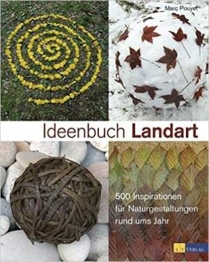 Ideenbuch Landart - Marc Pouyet