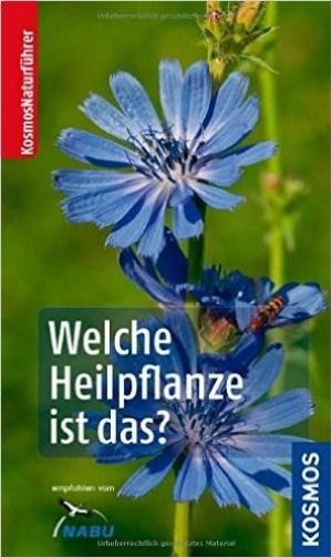 Welche Heilpflanze ist das - Wolfgang Hensel 2014