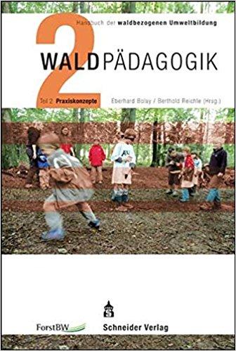 Waldpädagogik Band 2