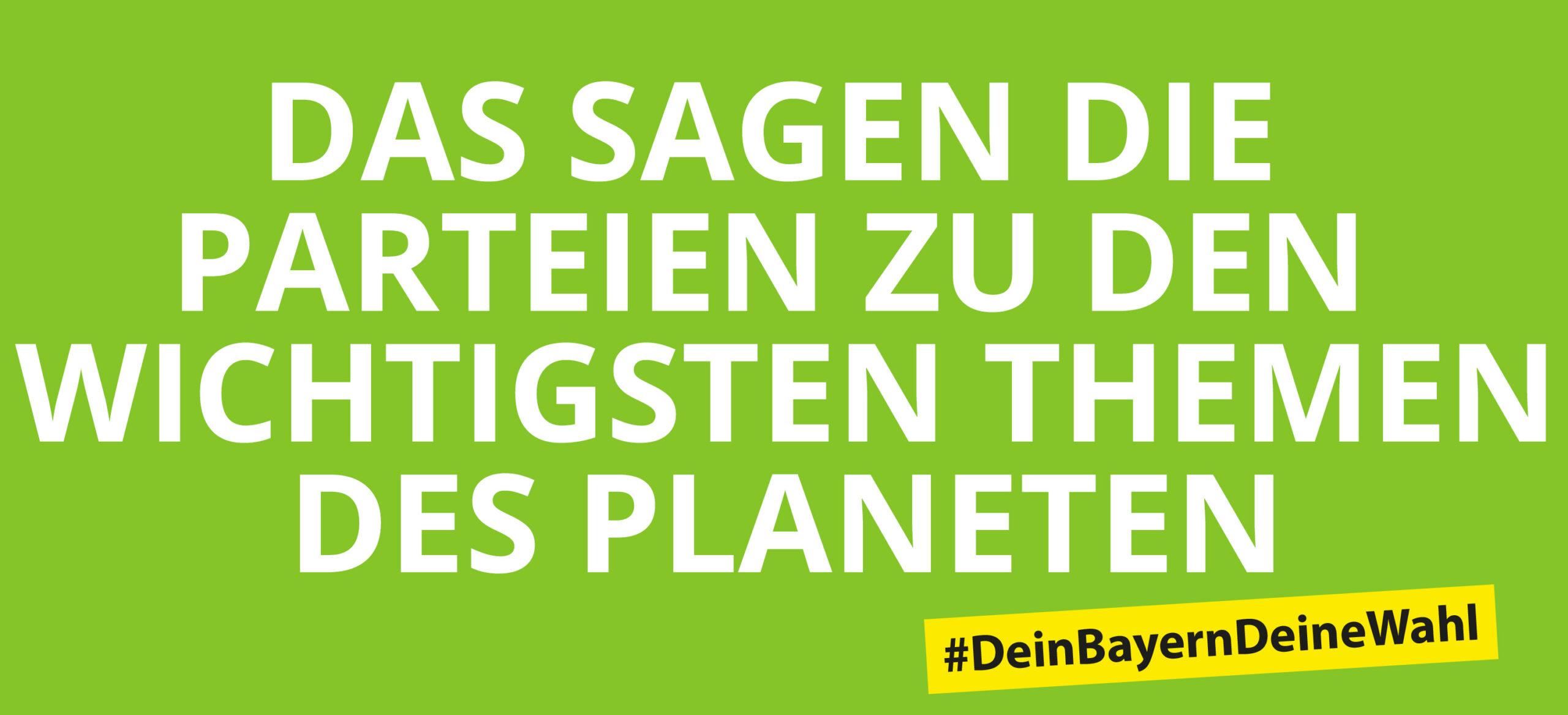 Greenpeace Wahlkompass zur Bayernwahl 2018