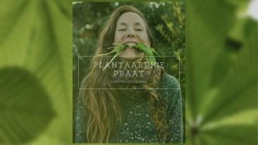 Plantaardige Praat met Lisette Kreischer | van oa. Dog.Eat.Plant