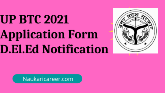 UP BTC 2021 Application Form