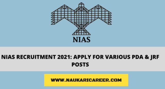 NIAS Recruitment 2021