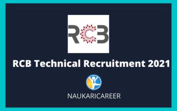 RCB Technical Recruitment 2021