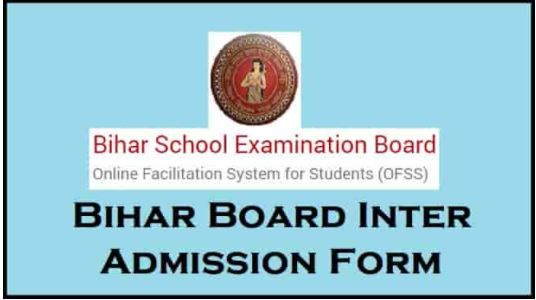 Bihar BSEB OFSS Inter Admission Online Form 2021