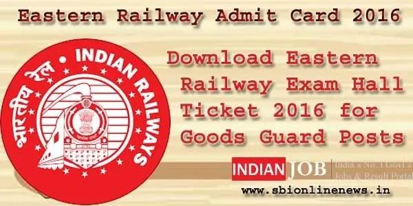 Eastern Railway Admit Card 2016