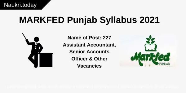 MARKFED Punjab Syllabus 2021