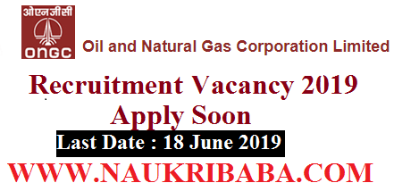 ONGC recruitment vacancy 2019-apply soon
