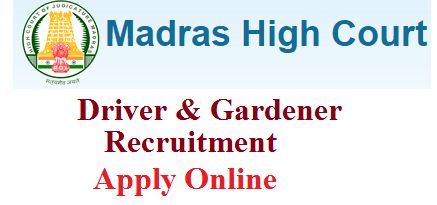 madras high court driver and gardener vacancy