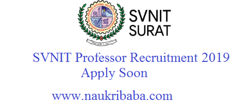 svnit recruitment vacancy 2019