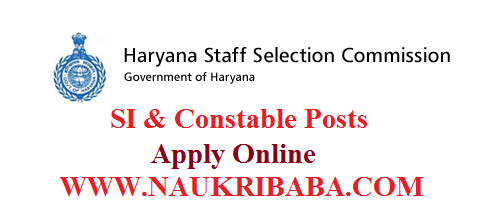 HSSC SI CONSTABLE RECRUITMENT 2019 POSTS APPLY ONLINE